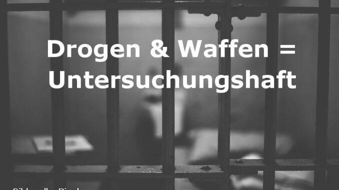 U-Haft nach Drogen- und Waffenfund